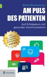 Am Puls des Patienten, Patientenkommunikation, Gesundheitskommunikation, Britta Blumencron, Auf Erfolgskus mit gesunder Kommunikation